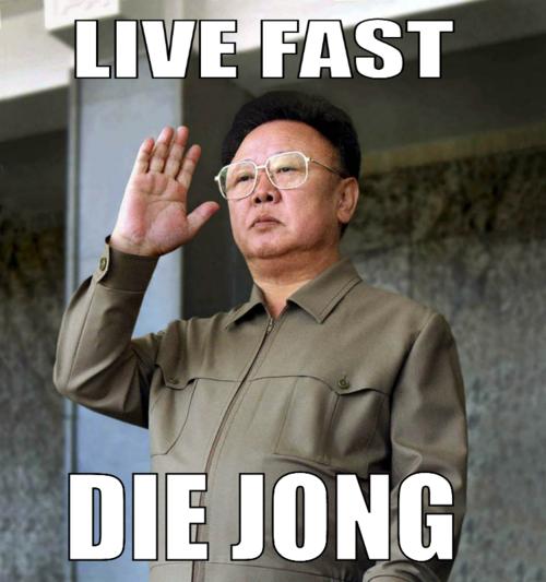 Kim Jong-il est mort  Live-fast-die-jong