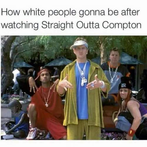 White-People-after-watching-Straight-Outta-Compton